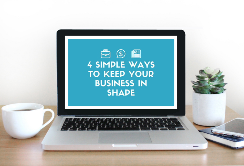 4 Simple Ways To Keep Your Business In Shape 1